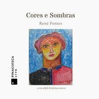 Pinacoteca expõe 'Cores e Sombras' do artista René Fontes